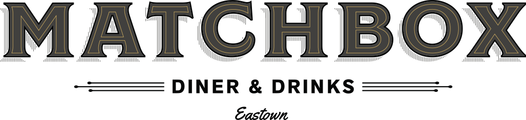 Matchbox Diner & Drinks - Eastown